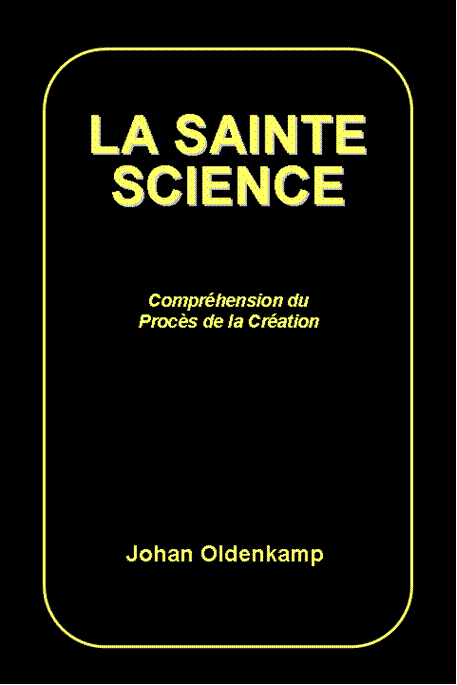 La Sainte Science