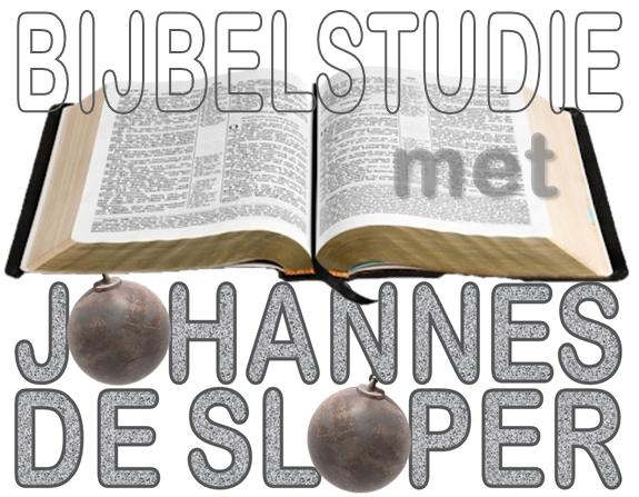 Bijbelstudie met Johannes de Sloper